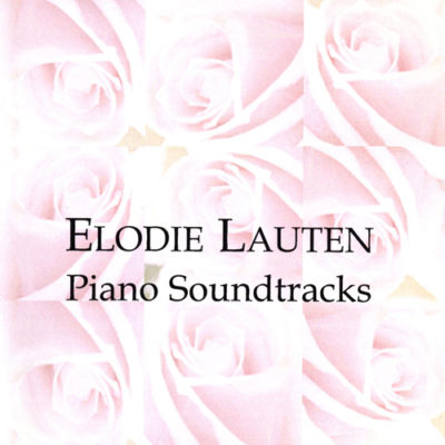 Elodie Lauten – Piano Soundtracks