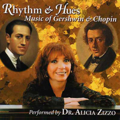 Rhythm & Hues: Music of Gershwin and Chopin
