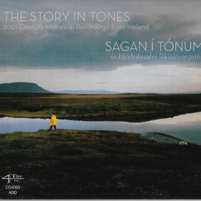 The Story in Tones: 20th Century Historical Recordings from Iceland